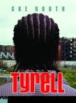Tyrell cover hi res